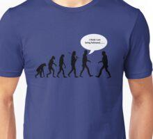 I think im being followed Unisex T-Shirt