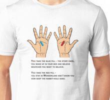 Matrix Choice design, if you take the blue pill....... Unisex T-Shirt
