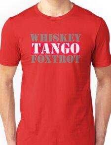 Whiskey Tango Foxtrot Wtf Humor Unisex T-Shirt