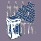 The Angles Have The Phonebox by TopMarxTees