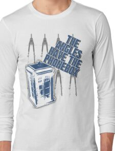 The Angles Have The Phonebox Long Sleeve T-Shirt