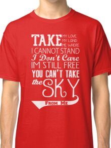 Firefly Theme song quote (white version) Classic T-Shirt