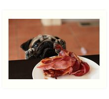 Want! Bacon! Stat! Art Print