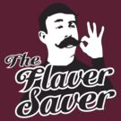 Funny Shirt - Flavor Saver by MrFunnyShirt