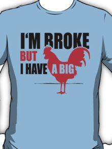 Funny Shirt - I'm Broke T-Shirt