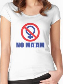 Funny Shirt - No Ma'am Women's Fitted Scoop T-Shirt