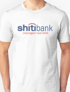 Funny Shirt - Shiti Bank Unisex T-Shirt