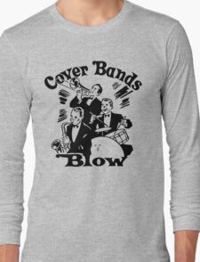 Funny Shirt - Cover Bands Long Sleeve T-Shirt