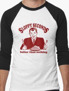 Funny Shirt - Sloppy Seconds T-Shirt