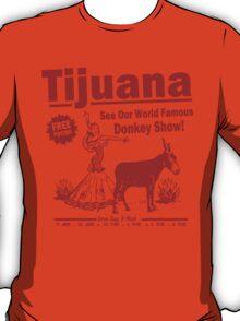 Funny Shirt - Tijuana Donkey Show T-Shirt