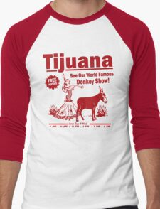 Funny Shirt - Tijuana Donkey Show Men's Baseball ¾ T-Shirt
