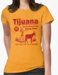 Funny Shirt - Tijuana Donkey Show Womens Fitted T-Shirt