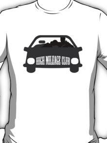 Funny Shirt - High Mileage Club T-Shirt