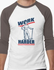 Funny Shirt - Work Harder Men's Baseball ¾ T-Shirt