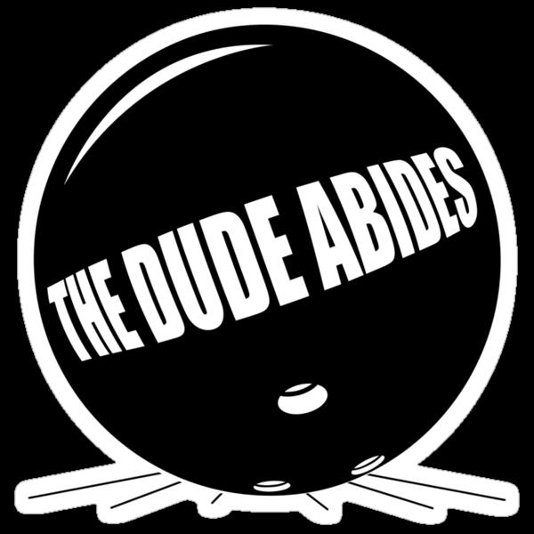 Funny Shirt - The Dude Abides by MrFunnyShirt