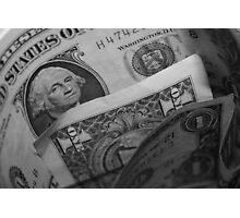 Dollar Dollar Photographic Print
