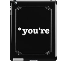You're  iPad Case/Skin