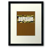 SUPERIOR CAMMO Framed Print