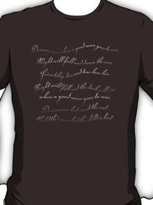 A good man goes to war T-Shirt
