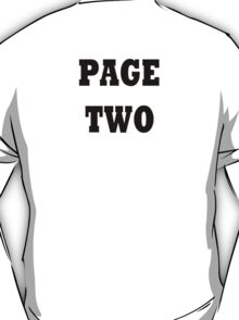 PAGE TWO (Page One: Inside the New York Times) T-Shirt