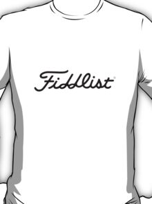 Fiddlist for Meade T-Shirt