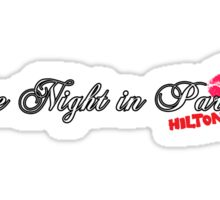 One Night In Paris Hilton Sticker