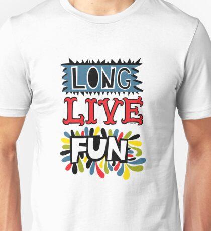 Long Live Fun T-Shirt