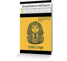 Business Secrets of the Pharoahs (sic) Greeting Card