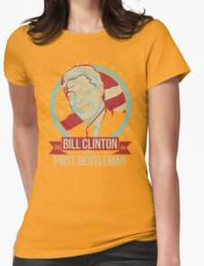 BILL CLINTON FOR FIRST GENTLEMAN 2016 Womens Fitted T-Shirt