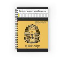 Business Secrets of the Pharoahs (sic) Spiral Notebook