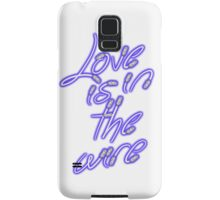 Love Is On The Wire 1 Samsung Galaxy Case/Skin