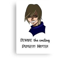 Beware the Smiling DM Canvas Print