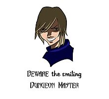 Beware the Smiling DM Photographic Print