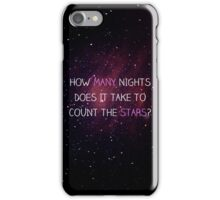 One Direction - How many nights does it take to count the stars? iPhone Case/Skin