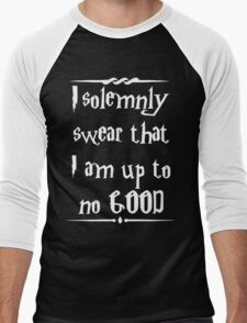 I solemnly swear that I am up to no good! Men's Baseball ¾ T-Shirt