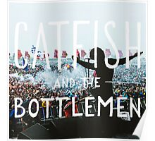 Catfish And The Bottlemen - Live On Stage Poster