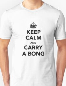 Keep Calm & Carry A Bong - Black Unisex T-Shirt