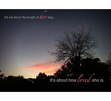 It's not about the length of her stay... Photographic Print