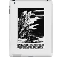 On Guard! Join The Navy! iPad Case/Skin