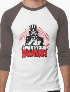I want YOUR brains! T-Shirt