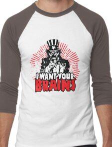 I want YOUR brains! Men's Baseball ¾ T-Shirt