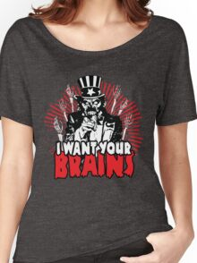 I want YOUR brains! Women's Relaxed Fit T-Shirt