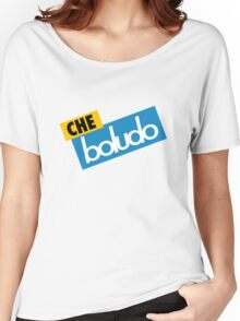 Che Boludo Women's Relaxed Fit T-Shirt
