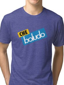 Che Boludo Tri-blend T-Shirt