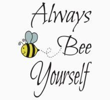 Always Bee Yourself One Piece - Short Sleeve