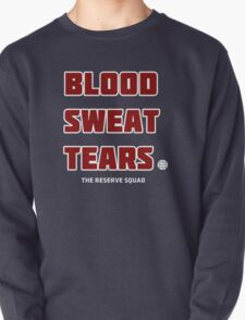 Blood. Sweat. Tears. - Red Pullover