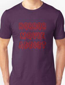 Horror Movie Addict T-Shirt