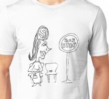 Waiting For The Bus And Romance To Come Her Way Unisex T-Shirt