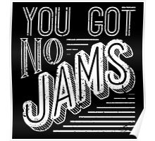 You Got No Jams - BTS Distressed Typography (White) Poster