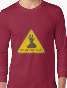 Beware of the Hand Mines (Doctor Who) Long Sleeve T-Shirt